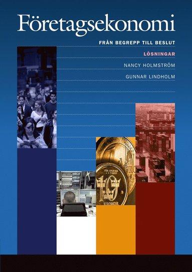 bokomslag Företagsekonomi - från begrepp till beslut:Lösningar