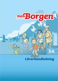 bokomslag Matte Direkt Borgen Lärarhandledning 5A Ny upplaga