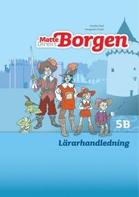 bokomslag Matte Direkt Borgen Lärarhandledning 5B Ny upplaga