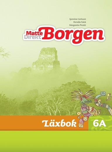 bokomslag Matte Direkt Borgen Läxbok 6A Ny upplaga