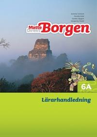 bokomslag Matte Direkt Borgen Lärarhandledning 6A Ny upplaga