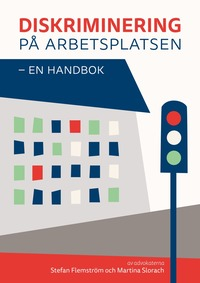 bokomslag Diskriminering på arbetsplatsen - en handbok
