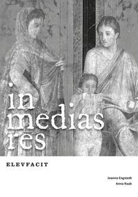 bokomslag In medias res Elevfacit
