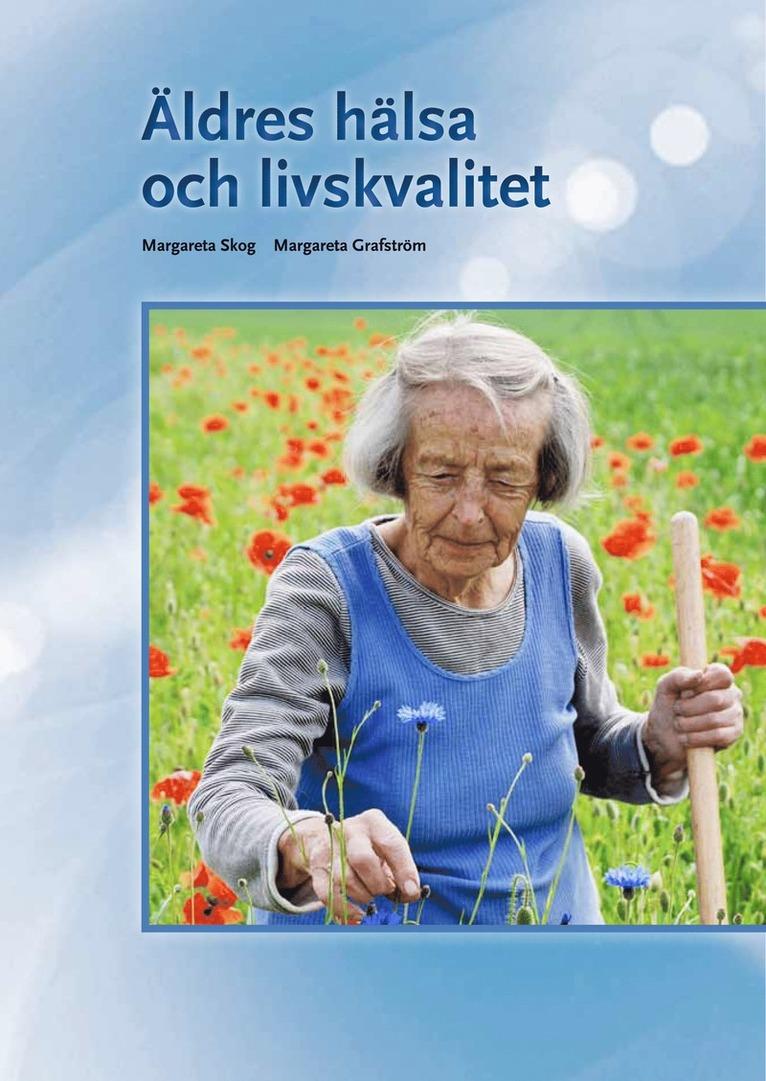 Äldres hälsa och livskvalitet 1