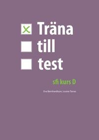 bokomslag Träna till test - sfi D