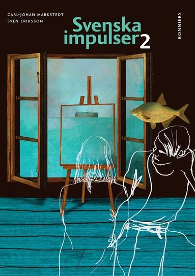 bokomslag Svenska impulser 2 (kursen Svenska 2) Ny upplaga