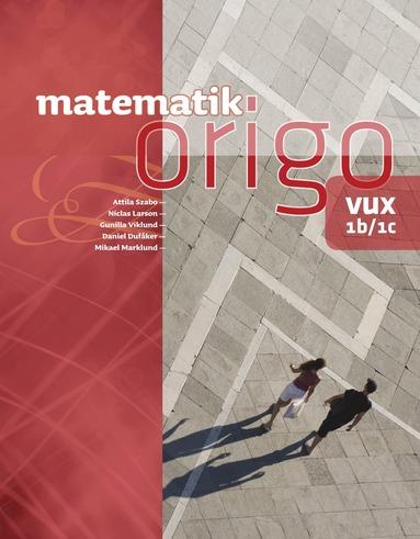 bokomslag Matematik Origo 1b/1c vux