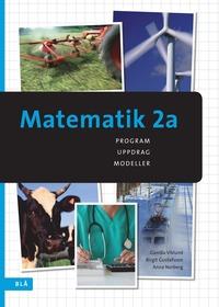 bokomslag Matematik 2a - program, uppdrag, modeller