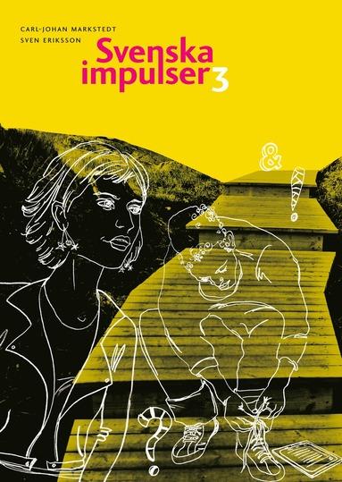 bokomslag Svenska impulser 3 (kursen Svenska 3)