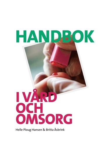 bokomslag Handbok i vård och omsorg