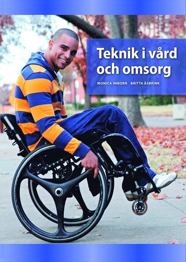 bokomslag Teknik i vård och omsorg