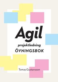bokomslag Agil projektledning Övningsbok