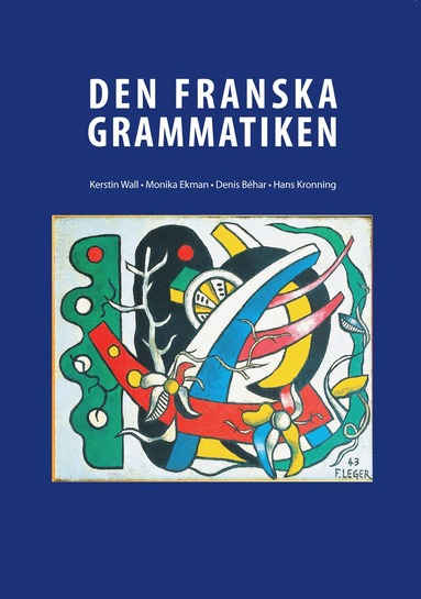 bokomslag Den Franska Grammatiken