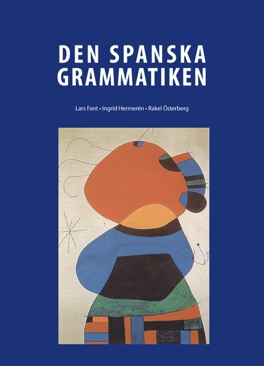 bokomslag Den Spanska Grammatiken