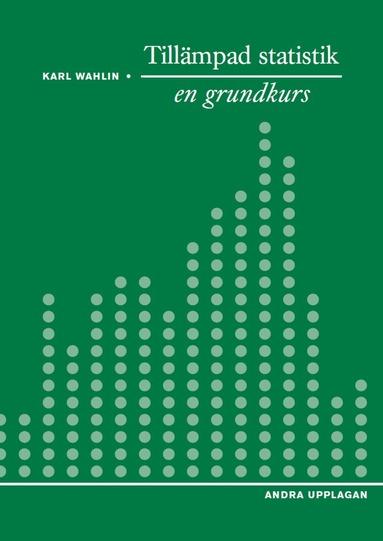 bokomslag Tillämpad statistik - en grundkurs