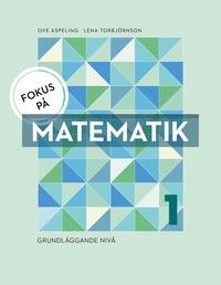 bokomslag Fokus på Matematik 1 - grundläggande nivå