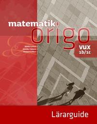 bokomslag Matematik Origo 1b/1c vux Lärarguide