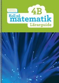 bokomslag Koll på matematik 4B Lärarguide
