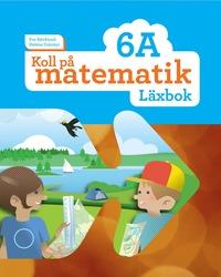 bokomslag Koll på matematik 6A Läxbok