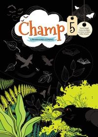 bokomslag Champ 5 Lärarhandledning