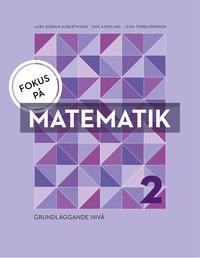 bokomslag Fokus på Matematik 2 - grundläggande niv