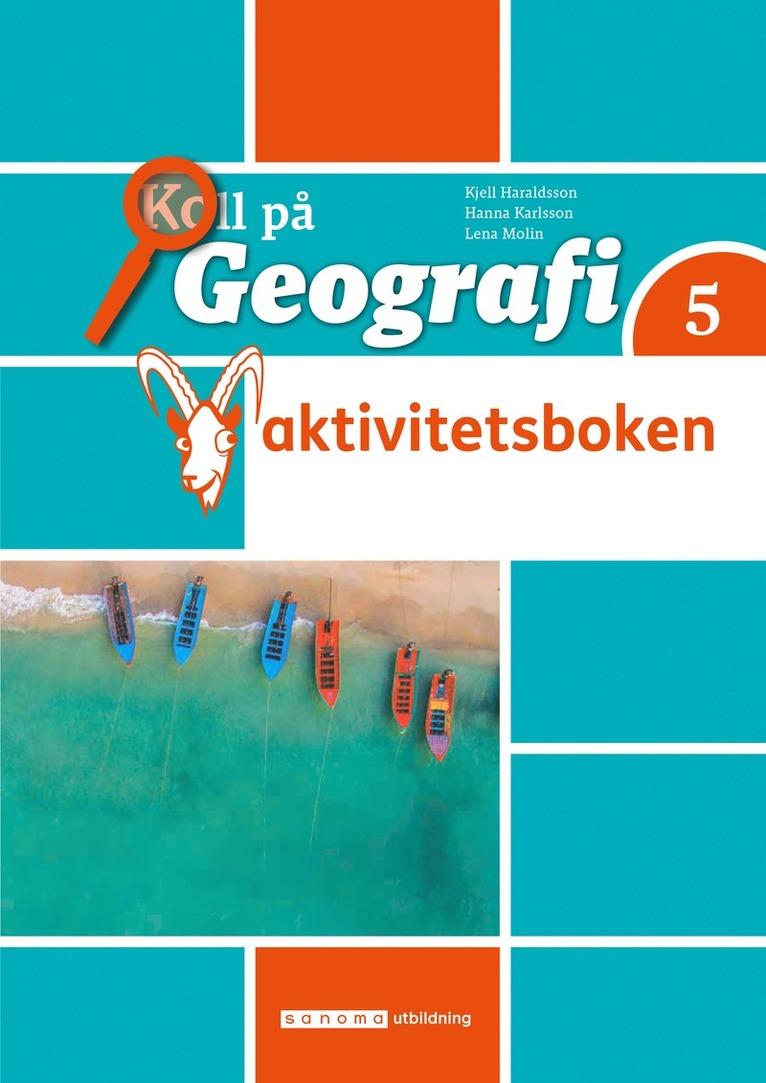 Koll på Geografi 5 Aktivitetsbok 1
