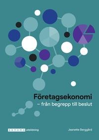 bokomslag Företagsekonomi : från begrepp till beslut