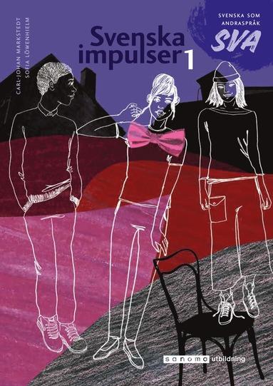 bokomslag Svenska impulser 1 Svenska som andraspråk