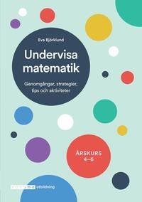 bokomslag Undervisa matematik åk 4-6