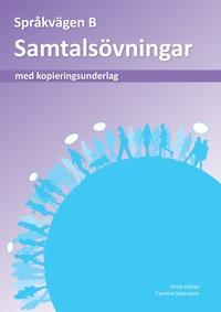 bokomslag Språkvägen sfi B Samtalsövningar