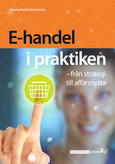 bokomslag E-handel i praktiken - från strategi till affärsnytta