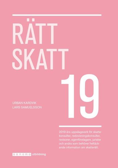 bokomslag Rätt Skatt 2019