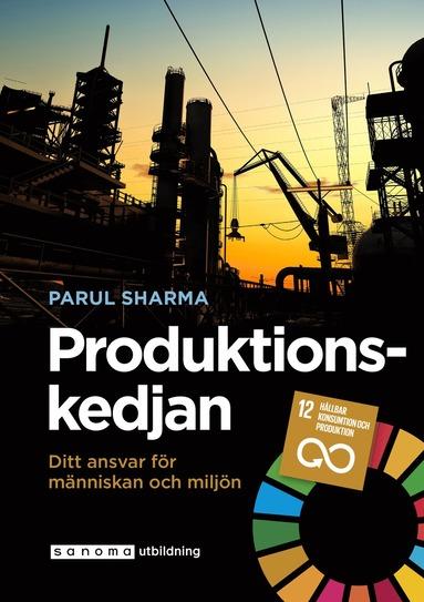 bokomslag Produktionskedjan. Ditt ansvar för människan och miljön
