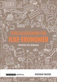 bokomslag Företagsekonomi för icke-ekonomer uppgifter och lösningar