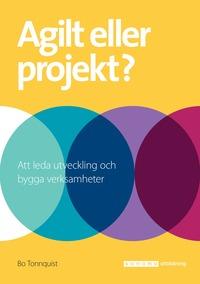 bokomslag Agilt eller projekt?