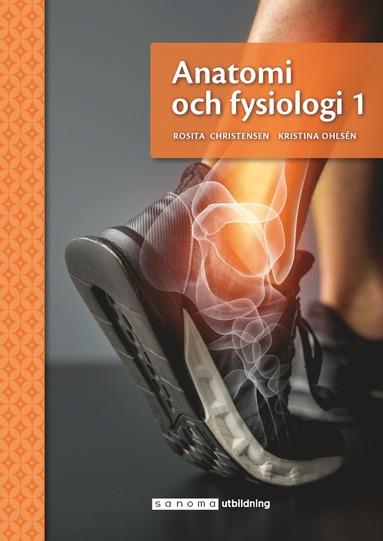 bokomslag Anatomi och fysiologi 1