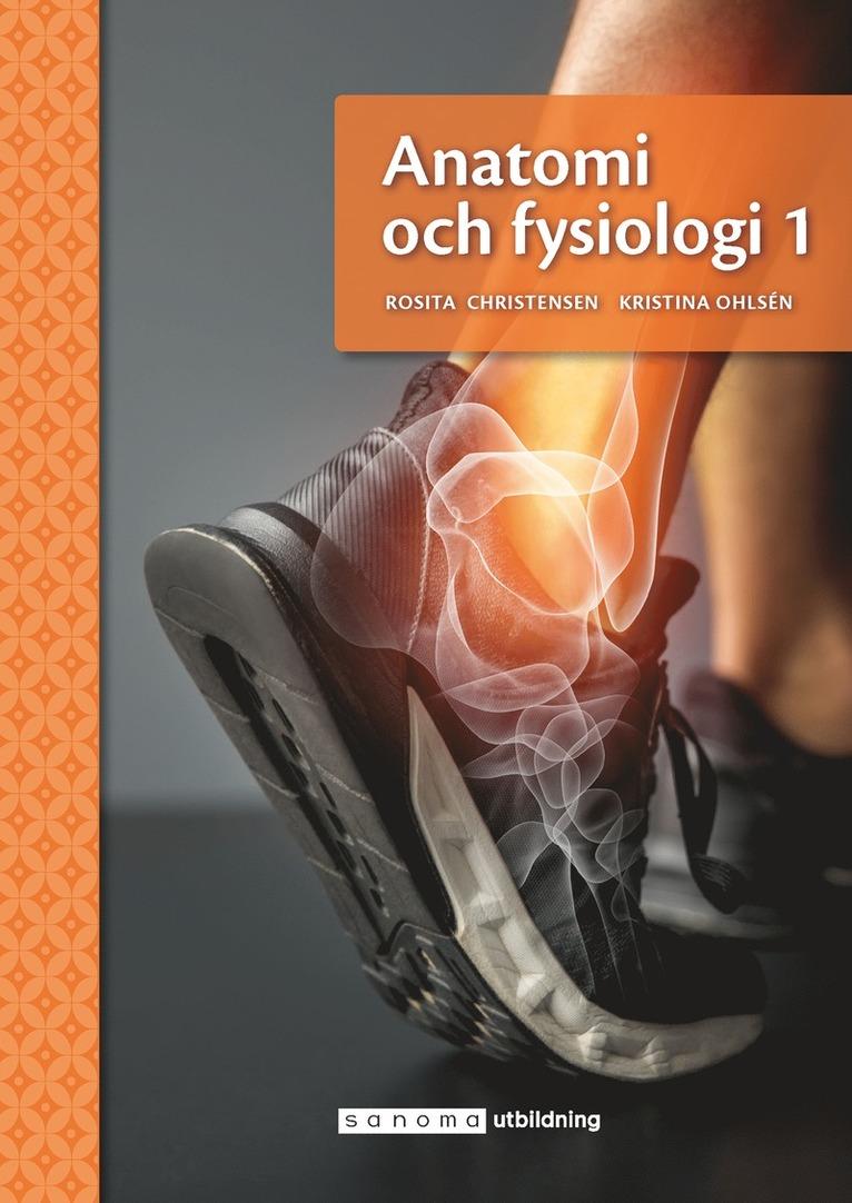 Anatomi och fysiologi 1 1