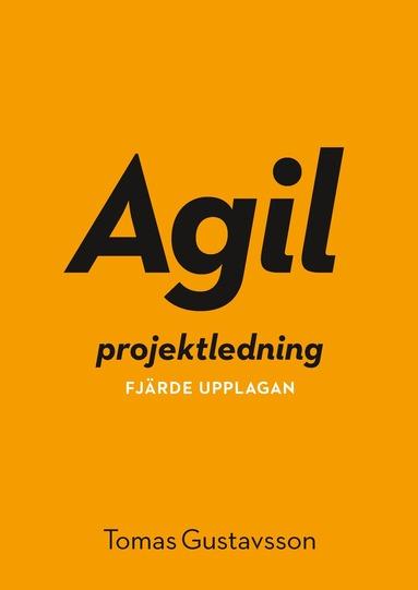 bokomslag Agil projektledning