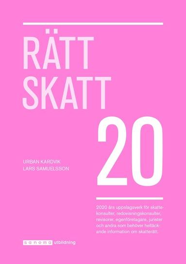 bokomslag Rätt Skatt 2020