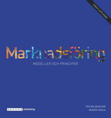 bokomslag Marknadsföring - modeller och principer