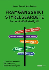bokomslag Framgångsrikt styrelsearbete i en snabbföränderlig tid