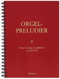 bokomslag Orgelpreludier 2