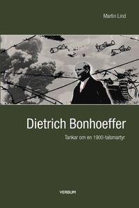 bokomslag Bonhoeffer : tankar om en 1900-talsmartyr