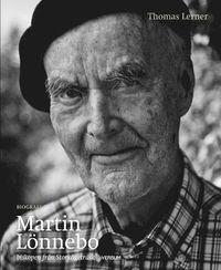 bokomslag Martin Lönnebo : biskopen från Storkågeträsk