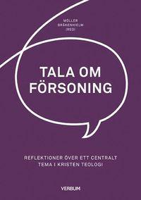 bokomslag Tala om försoning : reflektioner över ett centralt tema i kristen teologi
