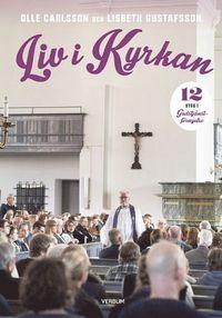 bokomslag Liv i kyrkan : kyrkan i livet