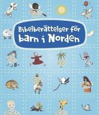 bokomslag Bibelberättelser för barn i Norden