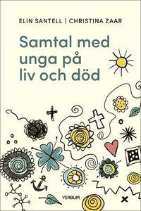 bokomslag Samtal med unga på liv och död