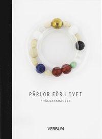 bokomslag Pärlor för livet : Frälsarkransen (pärlor av glas)