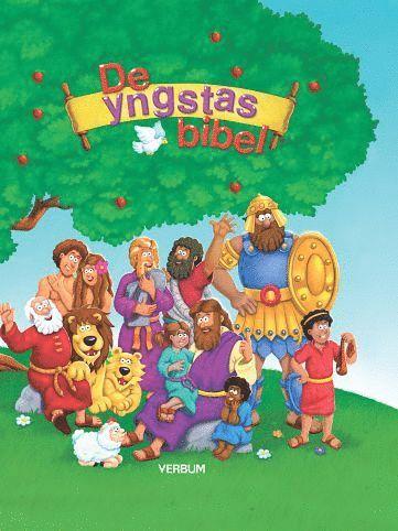 bokomslag De yngstas Bibel : tidlösa berättelser ur Bibeln